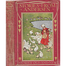 Stories from Andersen:Stories Old and New, A Library for Junior Classes, ca. 1900