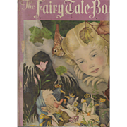 The Fairy Tale Book, illustrated by Adrienne Segur, first thus, 1958.