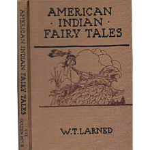 American Indian Fairy Tales by W. T. Larned 1935.