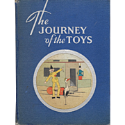 Journey of the Toys, 1944 First edition illustrated by Bruno Ertz.