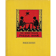 The Sunny Yellow Puzzle Book by Minor Bryant, illustrated by Mary Royt, 1936