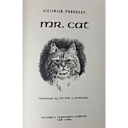 Mr. CAT with Dust Jacket :by George Freedley  ~1960 - Red Tag Sale Item