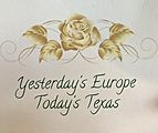 Yesterday's Europe, Today's Texas