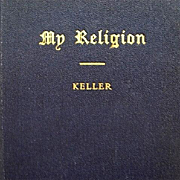 My Religion by Helen Keller 1928 Swedenborg Edition