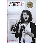 Autographed Graham Nash First Edition Wild Tales: A Rock & Roll Life 2013
