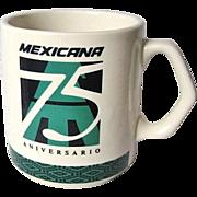 Mexicana Airlines 75th Anniversary Commemorative Coffee Mug