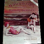 Naughties, Nudies, And Bathing Beauties By Sharon Hope Weintraub