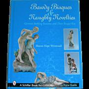 Bawdy Bisque & Naughty Novelties By Sharon Hope Weintraub