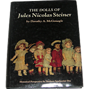 The Dolls Of Jules Nicolas Steiner by Dorothy A. McGonagle - Red Tag Sale Item