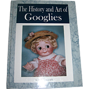 The History and Art of Googlies by Anita Ladensack