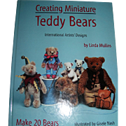 Creating Miniature Teddy Bears By Linda Mullins - Red Tag Sale Item