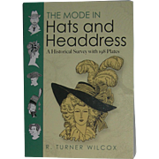 2 Books By R. Turner Wilcox ,The Mode in Hats & Headdress and Mode in Costumes