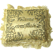 "Special Layette Pincushion, c1800, ""Welcome Sweet Babe"""