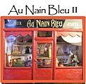 Au Nain Bleu II