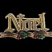 NOEL - JJ Christmas pin - J.J. Xmas Holiday Jewelry