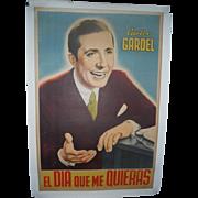 Original 1935 Carlos Gardel en El Dia Que Me Quieras Movie Musical Poster
