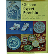 Chinese Export Porcelain Hardcover Book Standard Patterns & Forms 1780-1880 Schiffer Oriental Asian