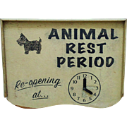 Vintage Wood Painted Sign Veterinarian Animal Rest Period with Scottish Terrier Scottie Dog Advertising