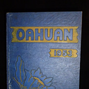 "Punahou School Yearbook ""The Oahuan 1953"""