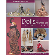 Dolls Of the Art Deco Era 1910-1940 Doll Reference Book Boudoir, Felt, Cloth, French