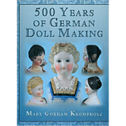 Doll Reference Book! 500 Years of German Dollmaking Krombholz