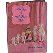 Doll Reference Book: All Bisque Half Bisque Dolls by Genevieve Angione - Out of Print