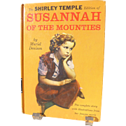 Shirley Temple Susanna of the Mounties Book copyright 1936