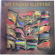 Splendid Slippers  Book On Chinese Tiny Shoes Great for Oriental Doll and Door of Hope Collectors
