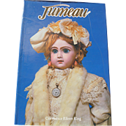 Jumeau Prince of Dollmakers Book by Constance King HB Out of Print
