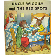 Uncle Wiggly and The Red Spots Childrens Book - 1939