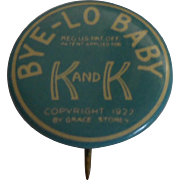 Original Pin for Bye Lo Baby-dated 1927