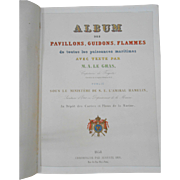 Rare and Desirable Book on Flags-1858!  L'Album Des Pavillions