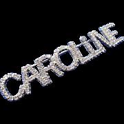 Vintage Caroline Large Rhinestone Name Tag Badge Pin Dorothy Bauer 80s 90s
