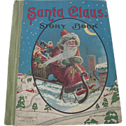 Old Children's Santa Claus Christmas Story Book c1918