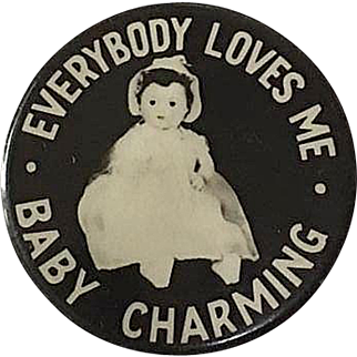 Baby Charming Button Pin_ 'Everybody Loves Me'_1930's