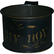 AAFA Primitive Tin MY BOY Child's Cup in Black and Gold Paint