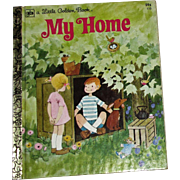 My Home by Renee Bartkowski, Little Golden Book HC 1978 6th Printing, Near Mint