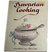 Bavarian Cooking by Olli Leeb, HC, 1992 5th Edition