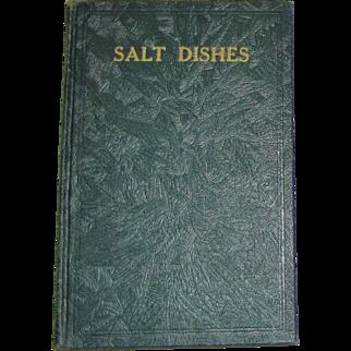 1937, Salt Dishes by C. W. Brown, HC 1st Edition, Near Mint