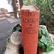 The Alaskan by James  Oliver Carwood, 1923