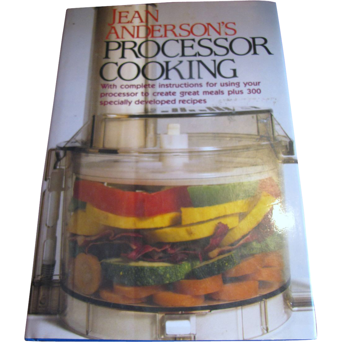 Jean Anderson's Processor Cooking, Excellent Teaching Cookbook