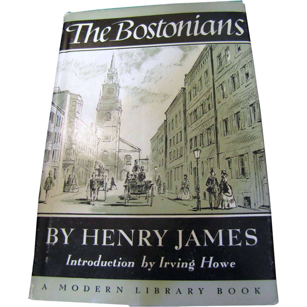 The Bostonians by Henry James, HC, 1956