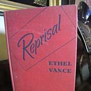 "1943, ""Reprisal"" Set in France During German Occupation by Ethel Vance, 1st Edition, HC‏"