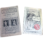 "1889 & 1909 - 2 Antique Play Books ""Her Busy Day"" & ""After the Game"""