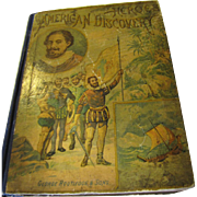 1893 Heroes of American Discovery by N. d'Anvers