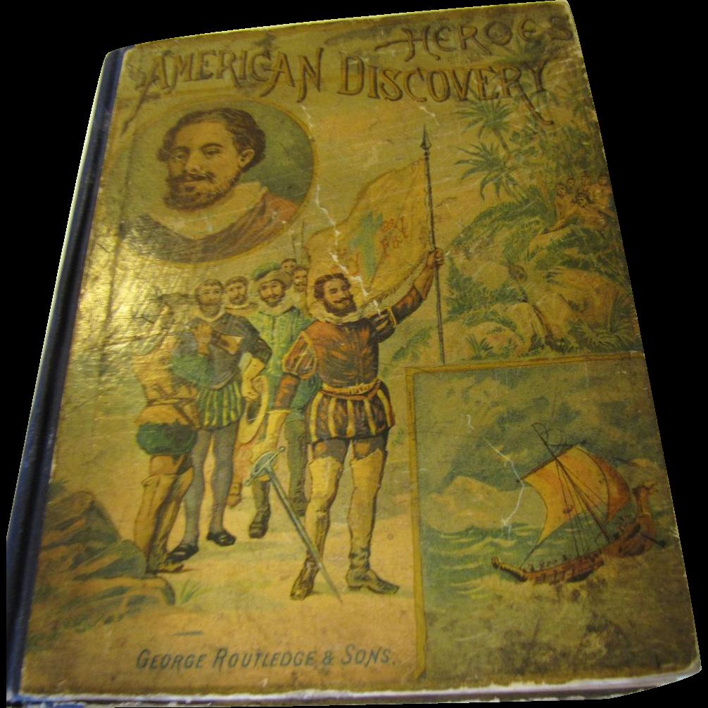 1893 Heroes of American Discovery by N. d'Anvers
