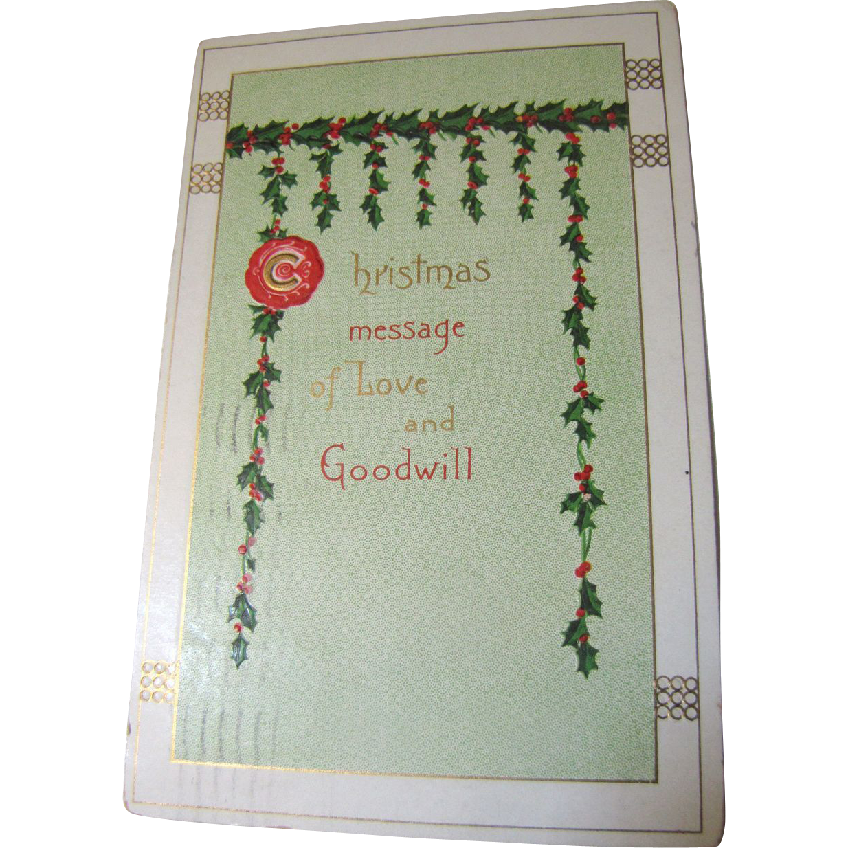 1910, Christmas Message of Love and Goodwill Postcard, postmarked Dec. 24,1910‏