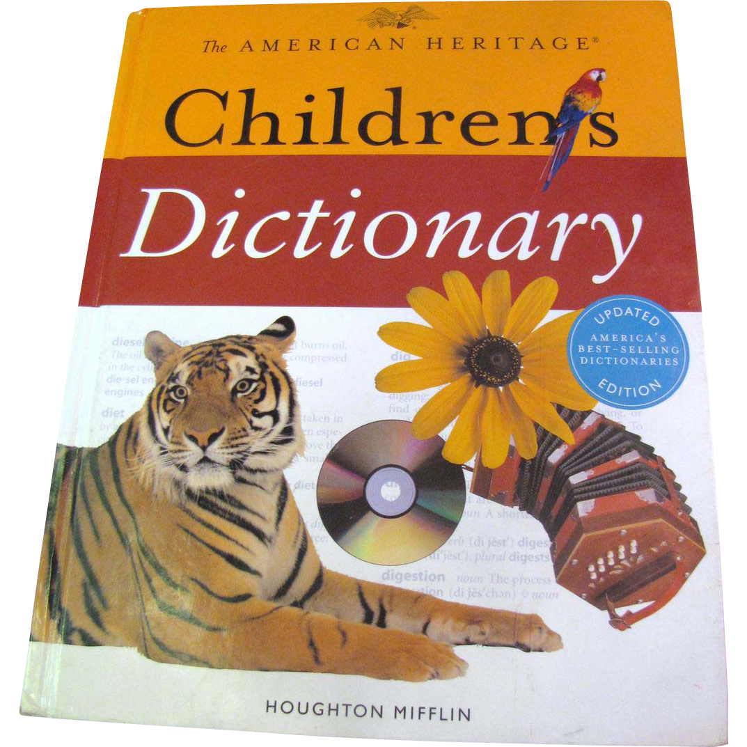 """The American Heritage Children's Dictionary"" (for children in grades 3-6)‏"