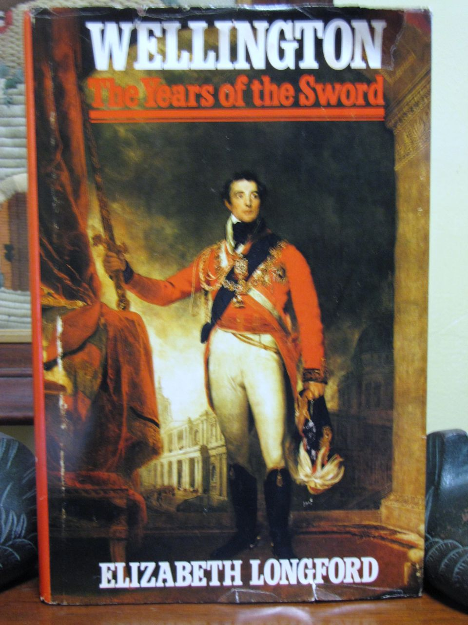 "1969 ""Wellington the Years of the Sword"" by Elizabeth Longford 1st Edition‏"