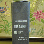 The Caine Mutiny, A Novel Of World War II, by Herman Wouk, 1952